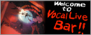 Vocal Live Bar GROTTE